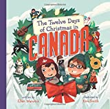 The Twelve Days of Christmas in Canada (The Twelve Days of Christmas in America)