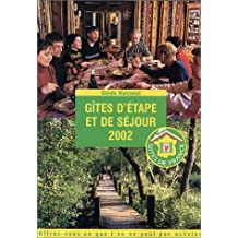 Gites D'Étape Et De Séjour 2002