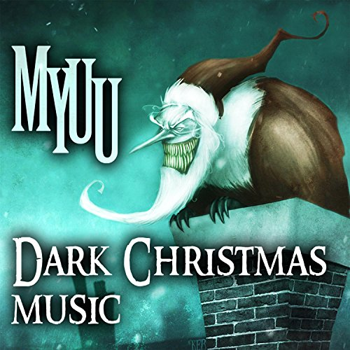 dark christmas music by myuu on amazon music amazoncom - Amazon Christmas Music