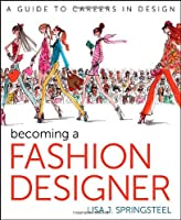 Becoming a Fashion Designer, 11th Edition Front Cover