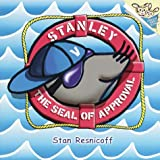 Stanley, the Seal of Approval, Stanley Resnicoff, 0679894667