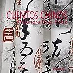 Cuentos chinos [Chinese Tales] | Alejandra Díaz-Ortiz