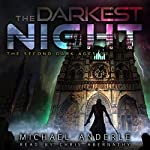The Darkest Night: The Second Dark Ages, Book 2   Michael Anderle