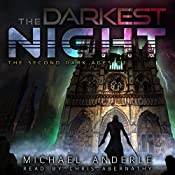 The Darkest Night: The Second Dark Ages, Book 2 | Michael Anderle