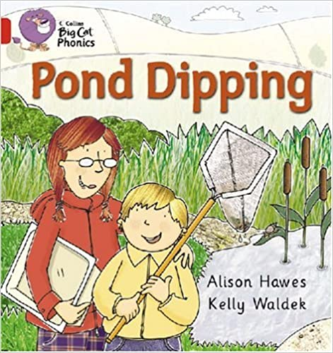 Book Pond Dipping: Band 02B/Red B (Collins Big Cat Phonics): Red B/Band 2B