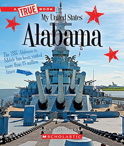 Alabama (A True Book: My United States)