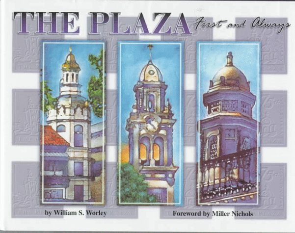 The Plaza: First and Always - Plaza Country