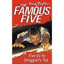 Famous Five 4: Five Go to Smuggler's Top (Famous Five)