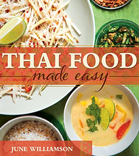 Thai food made easy june williamson 9781462116621 amazon books a lower priced version of this book is available forumfinder Gallery