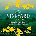 The Vineyard: A Novel Audiobook by María Dueñas Narrated by Malcolm Hillgartner