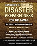 Handbook to Practical Disaster Preparedness for the Family, 2nd Edition by Arthur T. Bradley (2011-06-30)