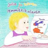 Julia Ja Hänen Lemmikkikalansa Tsuida Ja Duida, Francesca Zonin, 1440494649