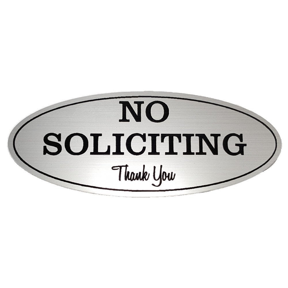 Laser Engraved Sign Large - 3.6 x 9, Brushed Silver with Black Letters No Soliciting Sign