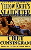 YellowKnife's Slaughter (The Pony Soldiers Book 13)