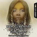 Wer fürchtet den Tod | Nnedi Okorafor