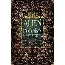 Alien Invasion Short Stories (Gothic Fantasy)