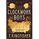 Clockwork Boys (Clocktaur War Book 1)