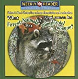 Que Comen los Animales del Bosque?/What Forest Animals Eat, Joanne Mattern, 0836873726