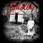 Shelby: Translucent Savior | Lisa Glenn