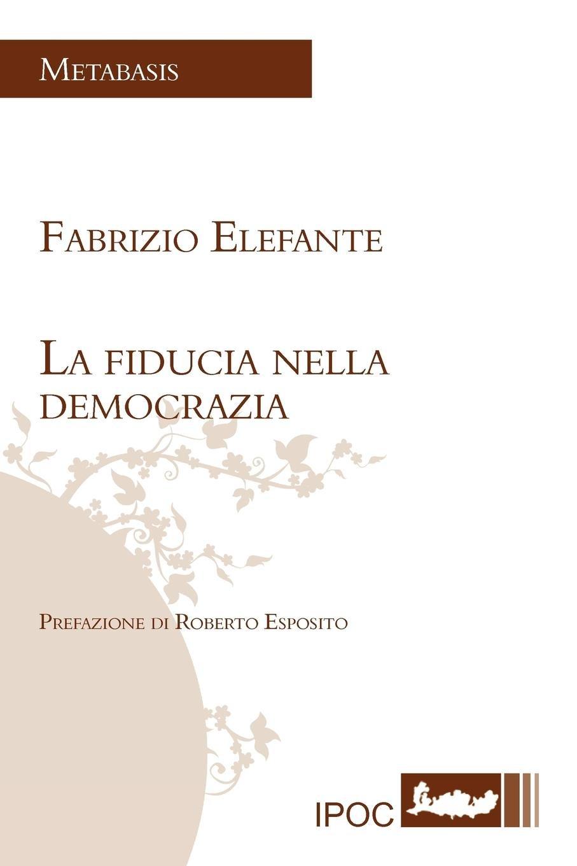 Download La Fiducia Nella Democrazia (Italian Edition) pdf