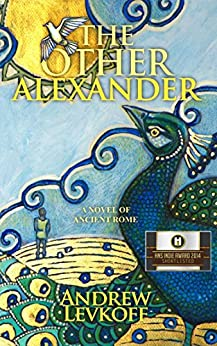 The Other Alexander, Book I of The Bow of Heaven by [Levkoff, Andrew]