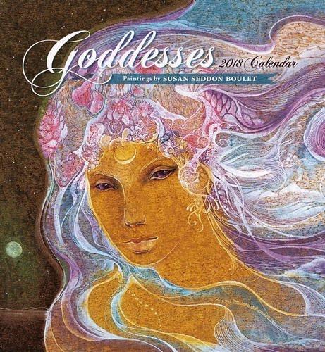 Susan Seddon Boulet: Goddesses 2018 Wall Calendar pdf epub