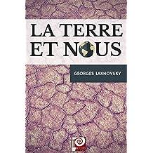 LA TERRE et NOUS (French Edition)