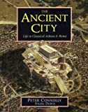 The Ancient City, Peter Connolly and Hazel Dodge, 0195215826