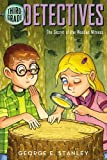 The Secret of the Wooden Witness (Third-Grade Detectives)