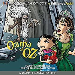 Ozma of Oz (A Radio Dramatization)