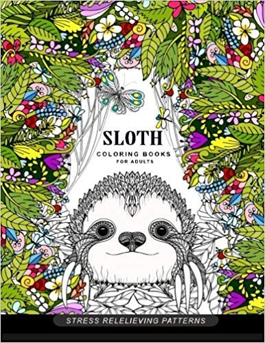 [By Adult Coloring Book ] Sloth coloring book for adults: (Animal Coloring Books for Adults) (Paperback)【2018】by Adult Coloring Book (Author) -