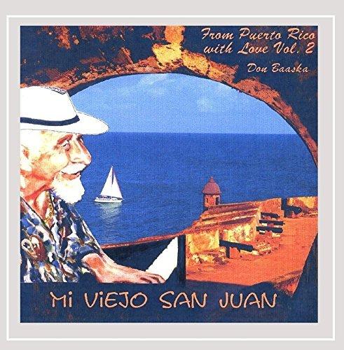 Price comparison product image Mi Viejo San Juan 2 by Don Baaska (2004-08-02)