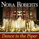 Dance to the Piper Audiobook by Nora Roberts Narrated by Marie Caliendo