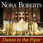 Dance to the Piper | Nora Roberts