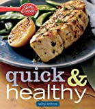 Betty Crocker Quick & Healthy Meals: HMH Selects (Betty Crocker Cooking)