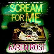 Scream for Me | Karen Rose