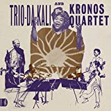 Buy Trio Da Kali & Kronos Quartet - Ladilikan New or Used via Amazon
