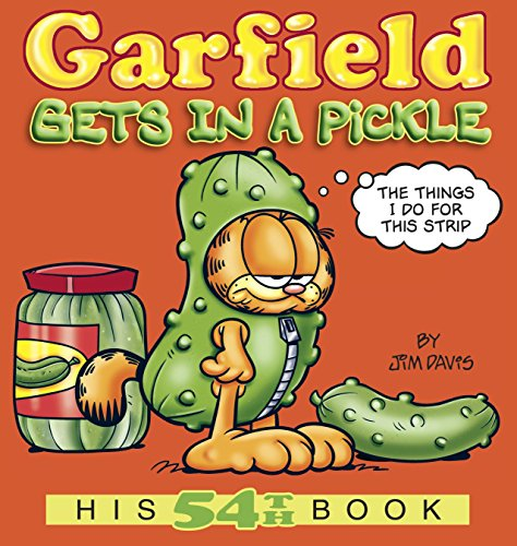 Garfield Gets in a Pickle: His 54th Book