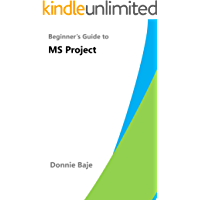 Beginner's Guide to MS Project