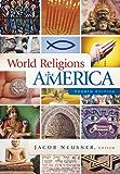 World Religions in America, 4th ed.