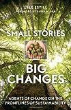 Small Stories - Big Changes, Lyle Estill, 0865717389