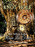 The Knot Hole (The Crossing Series Book 1)
