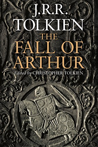 The Fall of Arthur by [Tolkien, J.R.R.]