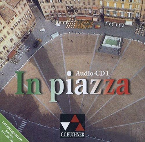 in-piazza-einbndiges-unterrichtswerk-fr-italienisch-sekundarstufe-ii-in-piazza-audio-cd-1-lektionen-1-6