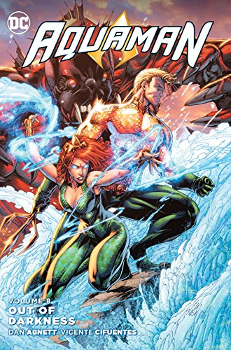 Aquaman Vol. 8: Out of Darkness (Types Of Borders Between States And Nations)