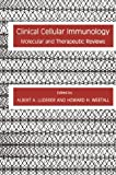 img - for Clinical Cellular Immunology: Molecular and Therapeutic Reviews (Contemporary Immunology) book / textbook / text book