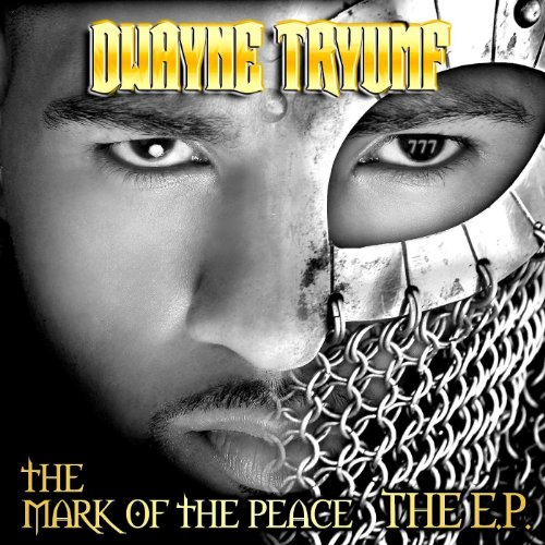 The Mark of the Peace: The EP