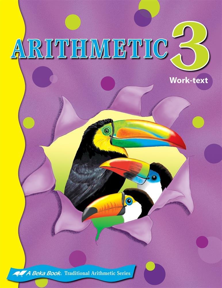 Abeka Arithmetic 3 - Paperback 2006