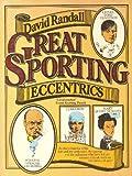 Great Sporting Eccentrics, Randall, 0931933692