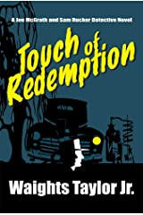 Touch of Redemption: A Joe McGrath and Sam Rucker Detective Novel (Joe McGrath and Sam Rucker Detective Novels Book 2) Kindle Edition